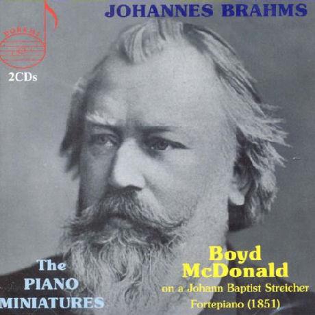 THE PIANO MINIATURES/ BOYD MCDONALD [브람스: 피아노 음악]