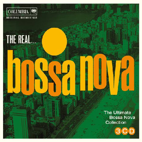 THE REAL...THE ULTIMATE BOSSA NOVA COLLECTION