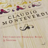 THE COMPLETE MADRIGAL BOOKS/ LA VENEXIANA