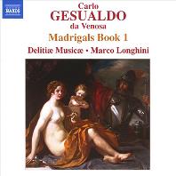 MADRIGALS BOOK 1/ DELITIAE MUSICAE, MARCO LONGHINI [제수알도: 마드리갈 1권 - 델리티에 무지캐, 롱기니]