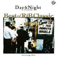 DAY & NIGHT: BEST OF R&B CLASSICS