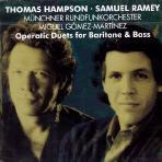OPERATIC DUETS FOR BARITONE & BASS/ THOMAS HAMPSON, SAMUEL RAMEY