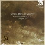 VICTOR HUGO EN MUSIQUE/ KONSTANTIN WOLFF/ TRUNG SAM