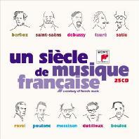 UN SIECLE DE MUSIQUE FRANCAISE: A CENTURY OF FRENCH MUSIC [프랑스 음악의 세기: 베를리오즈에서 불레즈까지]