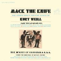 MACK THE KNIFE AND OTHER BERLIN THEATRE SONGS OF KURT WEIL