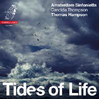 TIDES OF LIFE: WOLF, SCHUBERT, BRAHMS, BARBER/ THOMAS HAMPSON, CANDIDA THOMPSON [관현악 편곡으로 듣는 슈베르트, 볼프, 브람스, 바버 가곡]