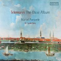 THE OBOE ALBUM/ MARCEL PONSEELE, IL GARDELLINO [텔레만: 오보에 앨범]