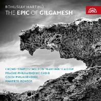THE EPIC OF GILGAMESH/ MANFRED HONECK [마르티누: 오라토리오 <길가메시 서사시> - 만프레드 호네크]