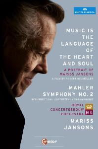 MUSIC IS THE LANGUAGE OF THE HEART AND SOUL: MAHLER SYMPHONY NO.2 [얀손스 다큐멘터리: 음악은 마음과 영혼의 언어 & 말러: 교향곡 2번 실황]