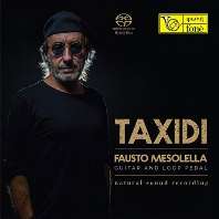 TAXIDI: GUITAR AND LOOP PEDAL [SACD HYBRID]