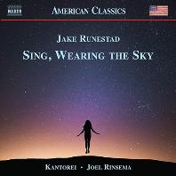 SING, WEARING THE SKY/ KANTOREI, JOEL RINSEMA [루네스태드: 합창 음악 - 칸토라이, 조엘 린세마]