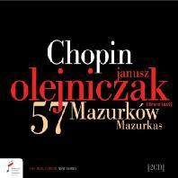 57 MAZURKAS/ JANUSZ OLEJNICZAK [쇼팽: 57곡의 마주르카 - 야누시 올레이니차크]