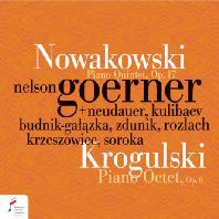 PIANO QUINTET OP.17 & PIANO OCTET OP.6/ NELSON GOERNER [노바코프스키: 피아노 5중주 & 크로굴스키: 피아노 8중주]