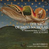 THE NIGHT OF SAINT NICHOLAS/ LA REVERDIE, I CANTORI GREGORIANI [성 니콜라스의 밤: 중세 전례음악 - 라 레베르디, 이 칸토리 그레고리아니]
