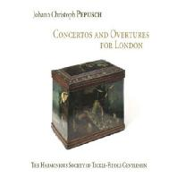 CONCERTOS AND OVERTURES FOR LONDON/ THE HARMONIOUS SOCIETY OF TICKLE-FIDDLE GENTLEMEN