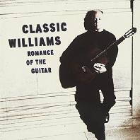 CLASSIC WILLIAMS: ROMANCE OF THE GUITAR [존 윌리엄스: 베스트]