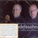 MUSIC FOR CELLO AND PIANO/ ANTONIO MENESES/ GERARD WYSS