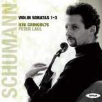 VIOLIN SONATAS 1-3/ ILYA GRINGOLTS, PETER LAUL
