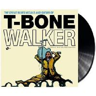 THE GREAT BLUES VOCALS AND GUITAR OF T-BONE WALKER [180G LP]