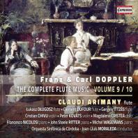 THE COMPLETE FLUTE MUSIC VOL.9 - 10/ CLAUDI ARIMANY [프란츠 & 칼 도플러: 플루트 음악 전곡 9집]