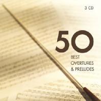 BEST OVERTURES & PRELUDES 50