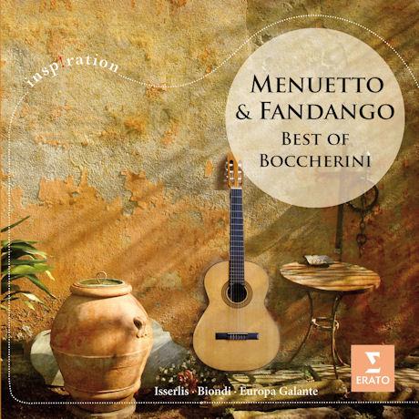 MENUETTO & FANDANGO: BEST OF BOCCHERINI [INSPIRATION]