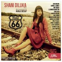 ROAD 66/ SHANI DILUKA, NATALIE DESSAY [길 66: 미국 대표 작곡가 작품집]