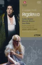RIGOLETTO/ LOPEZ-COBOS