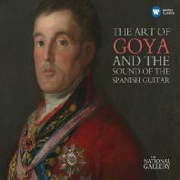 THE ART OF GOYA AND THE SOUND OF THE SPANISH GUITAR [THE NATIONAL GALLERY] [고야와 스페인 기타음악]