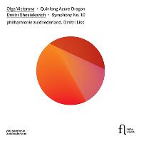 SYMPHONY NO.10 & QUINLONG AZURE DRAGON/ DMITRI LISS [쇼스타코비치: 교향곡 10번 & 빅토로바: 청룡]