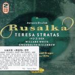 RUSALKA/ TERESA STRATAS/ BOHUMIL GREGOR