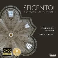 SEICENTO: THE VIRTUOSO EARLY ITALIAN VIOLIN/ ENRICO ONOFRI [17세기 명인기적인 초기 이탈리아 바이올린 음악 - 엔리코 오노프리]