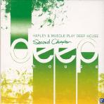 PLAY DEEP HOUSE: SECOND CHAPTER