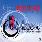 TRANSPORT RECORDINGS: HOUSE SESSION
