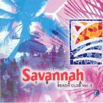 SAVANNAH BEACH CLUB VOL.3: IBIZA