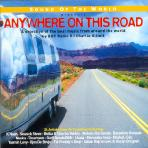 SOUND OF THE WORLD: ANYWHERE ON THIS ROAD