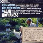PIANO MUSIC OF ALAN HOVHANESS/ WAYNE JOHNSON