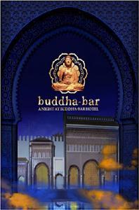 BUDDHA-BAR: A NIGHT @ BUDDHA-BAR HOTEL BY RAVIN