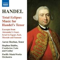 TOTAL ECLIPSE: MUSIC FOR HANDEL`S TENOR/ AARON SHEEHAN, STEPHEN STUBBS [헨델: 토탈 이클립스 - 테너를 위한 음악들]