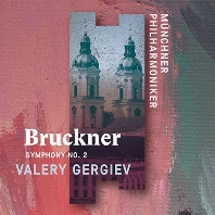 SYMPHONY NO.2/ VALERY GERGIEV [브루크너: 교향곡 2번 - 발레리 게르기예프]