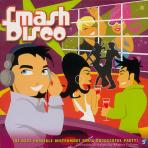 SMASH DISCO: THE BEST POSSIBLE INSTRUMENT FOR A SUCCESSFUL PARTY