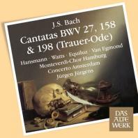 CANTATAS BWV 27, 158 & 198: TRAUER-ODE/ JURGEN JURGENS [DAS ALTE WERK] [바흐 칸타타: 장례 송가]