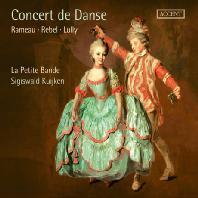 CONCERT DE DANSE: RAMEAU, REBEL, LULLY/ LA PETITE BANDE, SIGISWALD KUIJKEN [프랑스 바로크 오페라의 향연: 라모, 륄리, 레벨]