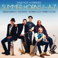 SUMMER HORNS 2 FROM A TO Z: DAVE KOZ AND FRIENDS