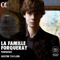 LA FAMILLE FORQUERAY: PORTRAIT(S)/ JUSTIN TAYLOR [포르쿠레: 하프시코드 작품집 - 저스틴 테일러]