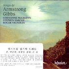 SONGS BY ARMSTRONG GIBBS/ GERALDINE MCGREEVY