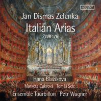 ITALIAN ARIAS ZWV 176/ HANA BLAZIKOVA, PETR WAGNER [젤렌카: 이탈리아 아리아들]