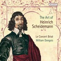 THE ART OF HEINRICH SCHEIDEMANN/ LE CONCERT BRISE, WILLIAM DONGOIS [하인리히 샤이데만의 예술]