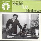 YEHUDI & HEPHZIBAH MENUHIN PLAY TCHAIKOVSKY