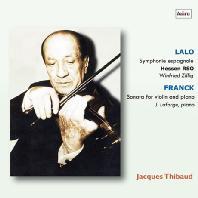 THE ART OF JACQUES THIBAUD 2: LALO & FRANCK [자크 티보의 예술 2집: 스튜디오 방송 녹음 - 랄로 & 프랑크]